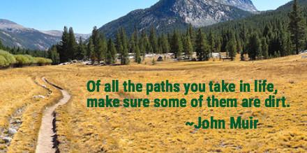 John Muir dirt paths